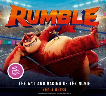 Rumble Art And Making Of Movie (Trade Paperback)