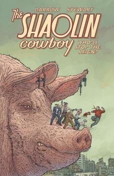 SHAOLIN COWBOY: WHO'LL STOP THE REIGN (MR) (TRADE PAPERBACK)