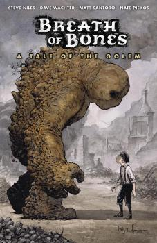 BREATH OF BONES: A TALE OF GOLEM (MR) (TRADE PAPERBACK)