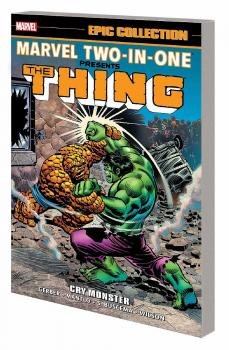 MARVEL TWO IN ONE EPIC COLLECTION: CRY MONSTER (NEW PRINTING) (TRADE PAPERBACK)
