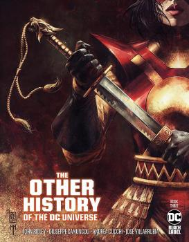 OTHER HISTORY OF THE DC UNIVERSE #3 (OF 5) CVR A GIUSEPPE CAMUNCOLI & MARCO MASTRAZZO (MR)