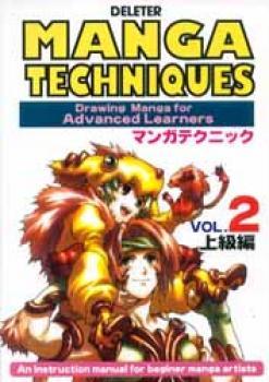 Manga techniques Drawing Manga for advanced learner vol 2