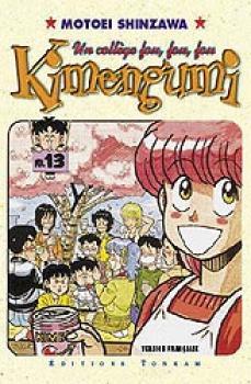 Un College Fou, fou fou Kimengumi tome 13