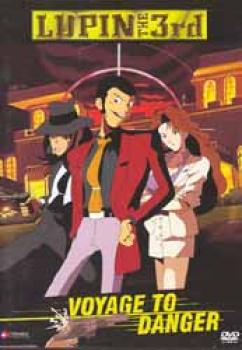 Lupin the 3rd Voyage to danger uncut DVD