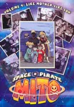 Space pirate Mito vol 4 like mother like son DVD