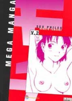 Megamanga vol 07 Sex philes vol 02 TP