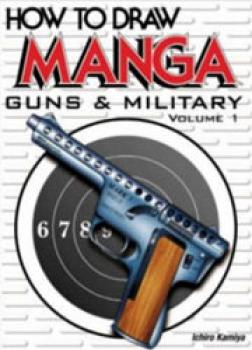 How to draw manga English edition Guns & Military vol 01