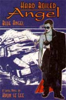 Hard boiled angel vol 01 Blue angel TP