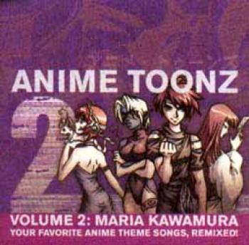 Anime Toonz vol 02 Maria Kawamura CD