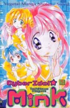 Cyber idol Mink tome 05